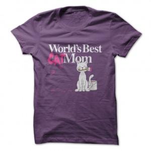 Worlds Best Cat Mom T-Shirt at http://catloversunite.net/CatMomTees