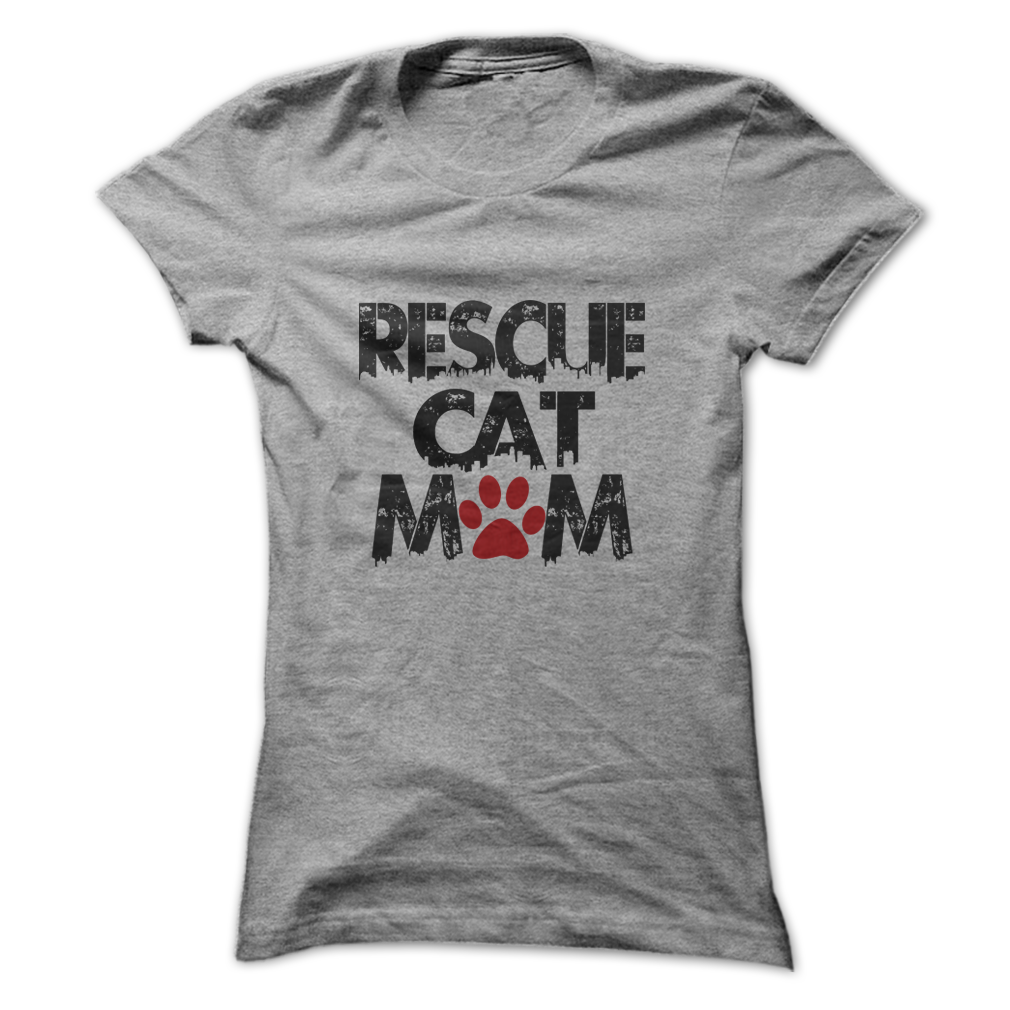 Rescue Cat Mom tee at: https://catloversunite.net/rescuemom