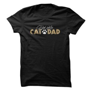 Bad Ass Cat Dad tee at: https://catloversunite.net/CatDadTees