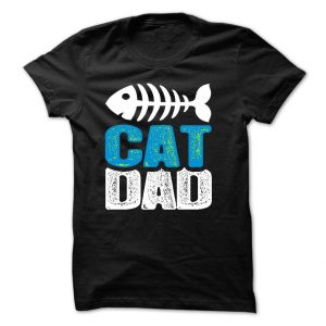 Cat Dad tee at: https://catloversunite.net/CatDadTees